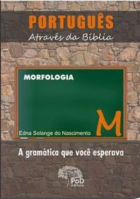 Língua Portuguesa  Português através da Bíblia - Morfologia